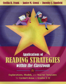 Applications of Reading Strategies within the Classroom av Cecilia B. Frank, Janice M. Grossi og Dorothy J. Stanfield (Heftet)