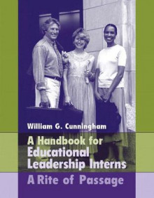 Handbook for Educational Leadership Interns av William G. Cunningham (Heftet)
