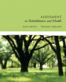 Assessment in Rehabilitation and Health av Elias Mpofu og Thomas Oakland (Innbundet)