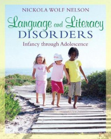 Language and Literacy Disorders av Nickola W. Nelson (Heftet)