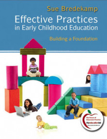 Effective Practices in Early Childhood Education av Sue Bredekamp (Heftet)