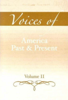 Voices of America Past and Present: v. 2 av Robert A. Divine, T. H. Breen, George M. Fredrickson, R. Hal Williams, Ariela Julie Gross, H. W. Brands og Randy J. Roberts (Heftet)
