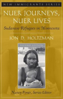 Nuer Journeys, Nuer Lives av Jon D. Holtzman og Nancy Foner (Heftet)