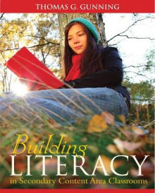 Building Literacy in Secondary Content Area Classrooms av Thomas G. Gunning (Innbundet)