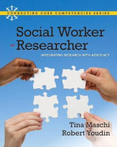 Social Worker as Researcher av Tina Maschi og Robert Youdin (Heftet)