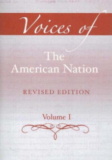 Voices of the American Nation: Volume 1 av Mark C. Carnes og John A. Garraty (Heftet)