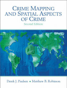 Crime Mapping and Spatial Aspects of Crime av Derek J. Paulsen og Matthew B. Robinson (Heftet)