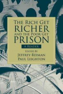 Rich Get Richer and the Poor Get Prison av Jeffrey H. Reiman og Paul Leighton (Heftet)