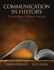 Communication in History av David Crowley og Paul Heyer (Heftet)
