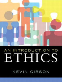 An Introduction to Ethics av Kevin Gibson (Heftet)