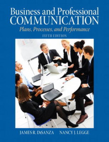 Business & Professional Communication av James R. DiSanza og Nancy J. Legge (Heftet)