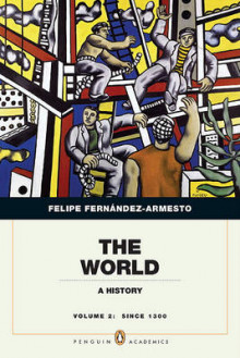 The World, Volume 2 av William P Reynolds Professor of History Felipe Fernandez-Armesto (Heftet)