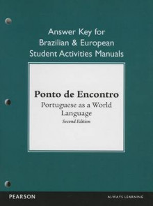 Brazilian and European Student Activities Manual Answer Key for Ponto de Encontro av Anna Klobucka, Clemence Jouet-Pastre, Patricia Isabel Sobral, Maria Luci de Biaji Moreira og Amelia P. Hutchinson (Heftet)