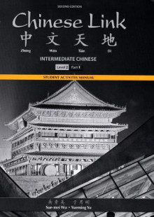 Student Activities Manual for Chinese Link av Sue-Mei Wu, Yueming Yu og Yanhui Zhang (Heftet)
