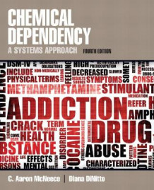 Chemical Dependency av C.Aaron McNeece og Diana M. DiNitto (Heftet)