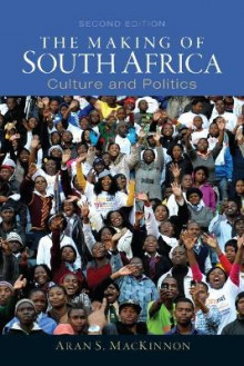 The Making of South Africa av Aran S. MacKinnon (Heftet)