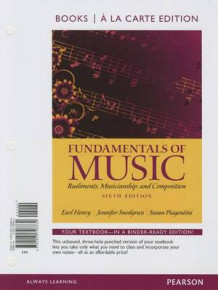 Fundamentals of Music, Books a la Carte Edition av Earl Henry, Associate Professor of Music Theory and Director of Graduate Studies Jennifer Snodgrass, Susan Piagentini og D J Henry (Perm)