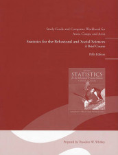 Study Guide and Computer Workbook for Statistics for the Behavioral and Social Sciences av Arthur Aron, Elaine N. Aron og Elliot Coups (Heftet)