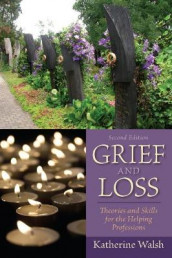 Grief and Loss av Katherine Walsh (Heftet)