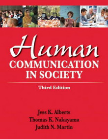 Human Communication in Society Plus New MyCommunicationLab -- Access Card Package av Jess K. Alberts, Thomas K. Nakayama og Judith N. Martin (Blandet mediaprodukt)