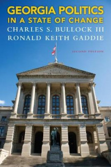 Georgia Politics in a State of Change av Charles S. Bullock og Ronald Keith Gaddie (Heftet)