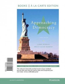 Approaching Democracy, Books a la Carte Edition av Larry A Berman og Bruce Allen Murphy (Heftet)