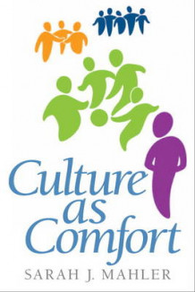 Culture as Comfort av Sarah J. Mahler (Heftet)