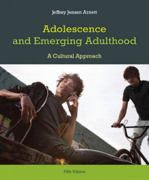 Adolescence and Emerging Adulthood av Jeffrey J Arnett (Heftet)