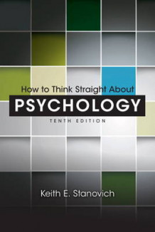 How to Think Straight About Psychology av Keith E. Stanovich (Heftet)