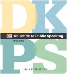 DK Guide to Public Speaking av Lisa A. Ford-Brown og Dorling Kindersley (Heftet)