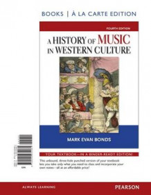 History of Music in Western Culture, Books a la Carte Edition av Mark Evan Bonds (Perm)