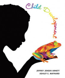 Child Development av Jeffrey Jensen Arnett og Ashley Maynard (Heftet)