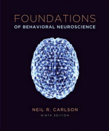 Foundations of Behavioral Neuroscience av Neil R. Carlson (Heftet)