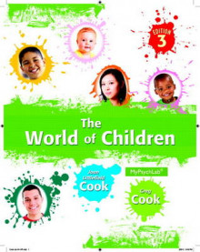 World of Children, The, Plus NEW MyPsychLab with eText -- Access Card Package av Joan Littlefield Cook og Greg Cook (Heftet)