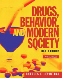 Drugs, Behavior, and Modern Society av Charles F. Levinthal (Heftet)