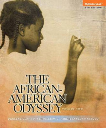 African-American Odyssey, the Volume 2 Plus New Myhistorylab with Etext -- Access Card Package av Board of Trustees Professor of African American Studies and Professor of History Darlene Clark Hine (Blandet mediaprodukt)