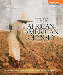 African American Odyssey, the Combined Volume Plus New Myhistorylab with Etext -- Access Card Package av Board of Trustees Professor of African American Studies and Professor of History Darlene Clark Hine, William C Hine og Stanley C Harrold (Blandet mediaprodukt)