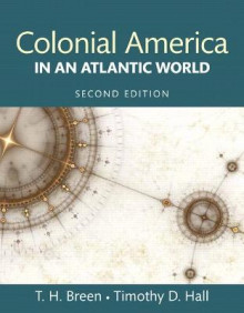 Colonial America in an Atlantic World av William Smith Mason Professor of American History T H Breen og Timothy D Hall (Heftet)