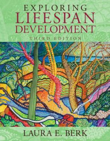 Exploring Lifespan Development, Books a la Carte Plus New Mydevelopmentlab with Pearson Etext -- Access Card Package av Distinguished Professor of Psychology Laura E Berk (Blandet mediaprodukt)