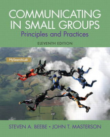 Communicating in Small Groups av Steven A. Beebe og John T. Masterson (Heftet)