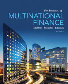 Fundamentals of Multinational Finance av Michael H. Moffett, Arthur I. Stonehill og David K. Eiteman (Innbundet)