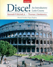 Disce!: An Introductory Latin Course, Volume 1 with Access Code av Kenneth Kitchell og Thomas Sienkewicz (Blandet mediaprodukt)