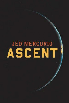 Ascent av Jed Mercurio (Heftet)