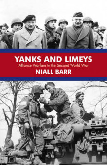 Yanks and Limeys av Niall Barr (Innbundet)