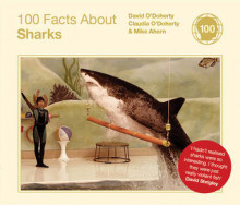 100 Facts About Sharks av David O'Doherty, Claudia O'Doherty og Mike Ahern (Innbundet)