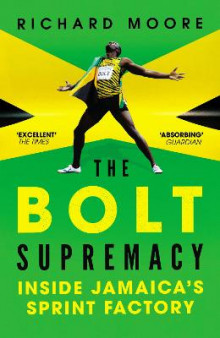 The Bolt Supremacy av Richard Moore (Heftet)