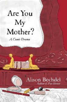 Are You My Mother? av Alison Bechdel (Innbundet)