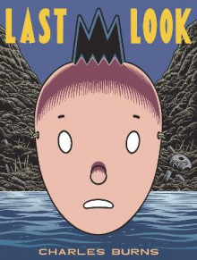 Last Look av Charles Burns (Heftet)