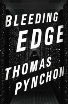 Bleeding edge av Thomas Pynchon (Innbundet)