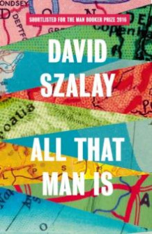 All that man is av David Szalay (Innbundet)